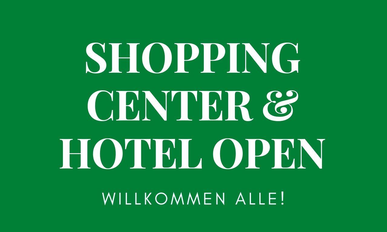HOTELZENTRUM GEÖFFNET!
